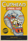 Cuphead in Carnival Chaos: A Cuphead Novel Cover Image