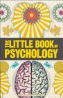 Big Ideas: The Little Book of Psychology Cover Image