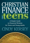 Christian Finance for Teens: A Simple Guide to Financial Wisdom for Teens and Young Adults (Faith) Cover Image