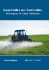 Insecticides and Pesticides: Techniques for Crop Protection Cover Image