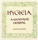 Hygieia: A Woman's Herbal Cover Image