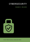 Cybersecurity (MIT Press Essential Knowledge) Cover Image