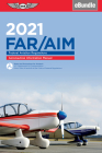 Far/Aim 2021: Federal Aviation Regulations/Aeronautical Information Manual (Ebundle) Cover Image