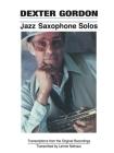 Dexter Gordon - Jazz Saxophone Solos Cover Image
