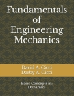 Fundamentals of Engineering Mechanics: Basic Concepts in: Dynamics Cover Image