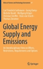 Global Energy Supply and Emissions: An Interdisciplinary View on Effects, Restrictions, Requirements and Options (Ethics of Science and Technology Assessment #47) Cover Image