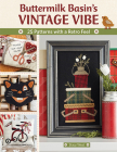 Buttermilk Basin's Vintage Vibe: 25 Patterns with a Retro Feel Cover Image