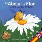 La abeja y la flor - The Bee and the Flower: Version bilingüe Español/Inglés Cover Image