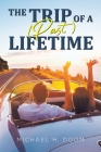 The Trip of a (Past) Lifetime Cover Image