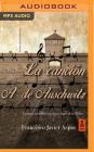 La Canción de Auschwitz (Narración En Castellano) Cover Image