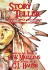 Story Teller An Anthology Of Folklore From The Native American Indians Cover Image