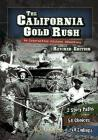 The California Gold Rush: An Interactive History Adventure (You Choose: History) Cover Image