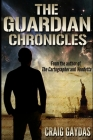 The Guardian Chronicles Cover Image