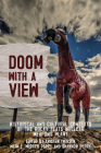 Doom with a View: Historical and Cultural Contexts of the Rocky Flats Nuclear Weapons Plant Cover Image