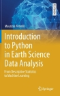Introduction to Python in Earth Science Data Analysis: From Descriptive Statistics to Machine Learning (Springer Textbooks in Earth Sciences) Cover Image