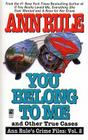 You Belong to Me and Other True Crime Cases (Ann Rule's Crime Files #2) Cover Image