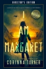 I Am Margaret the Play: Director's Edition Cover Image
