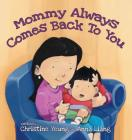 Mommy Always Comes Back to You Cover Image