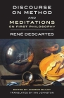 Discourse on Method and Meditations on First Philosophy Cover Image