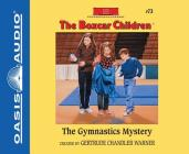 The Gymnastics Mystery (Library Edition) (The Boxcar Children Mysteries #73) Cover Image