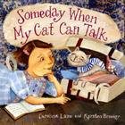 Someday When My Cat Can Talk Cover Image