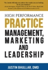High-Performance Practice: Management, Marketing and Leadership Cover Image