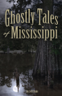 Ghostly Tales of Mississippi Cover Image