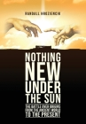 'Nothing New Under the Sun': The Battle Over Origins from the Ancient World to the Present Cover Image