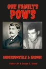 One Famly's Pow's: Andersonville & Hanoi Cover Image