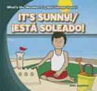 It's Sunny!/Est Soleado! (What's the Weather?/Que Tiempo Hace?) Cover Image