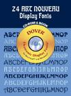 24 Art Nouveau Display Fonts CD-ROM and Book [With CDROM] Cover Image