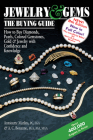 Jewelry & Gems--The Buying Guide, 8th Edition: How to Buy Diamonds, Pearls, Colored Gemstones, Gold & Jewelry with Confidence and Knowledge Cover Image
