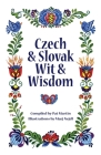Czech and Slovak Wit and Wisdom Cover Image