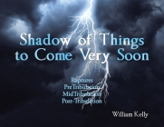 Shadow of Things to Come Very Soon Cover Image