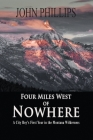 Four Miles West of Nowhere Cover Image