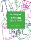 Modelagem Pratica Especial Infantil Cover Image