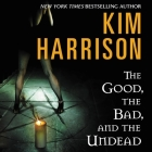 The Good, the Bad, and the Undead Cover Image