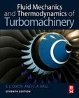 Fluid Mechanics and Thermodynamics of Turbomachinery Cover Image