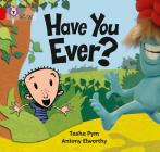 Have You Ever? (Collins Big Cat) Cover Image