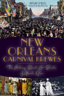 New Orleans Carnival Krewes: The History, Spirit & Secrets of Mardi Gras Cover Image