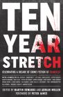 Ten Year Stretch: Celebrating a Decade of Crime Fiction at Crimefest Cover Image