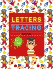 Letters Tracing Book for Kids: Practice Writing for Kids- Awesome Book for Toddler- Kindergarten Writing Workbook-Handwriting Practice Book for Kids Cover Image