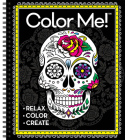 Color Me! Adult Coloring Book (Skull Cover - Includes a Variety of Images) Cover Image