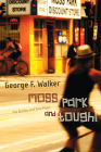 Moss Park and Tough!: The Bobby and Tina Plays Cover Image