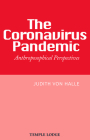The Coronavirus Pandemic: Anthroposophical Perspectives Cover Image