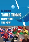 Table Tennis from Then Till Now Cover Image