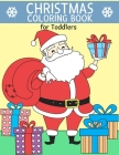 Christmas Coloring Book for Toddlers: Christmas things that go coloring book Cover Image