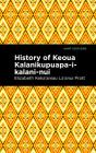 History of Keoua Kalanikupuapa-I-Kalani-Nui: Father of Hawaiian Kings Cover Image