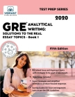 GRE Analytical Writing: Solutions to the Real Essay Topics - Book 1 (Fifth Edition) (Test Prep #20) Cover Image