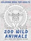 200 Wild Animals - Coloring Book for adults - Koala, Panda, Llama, Anaconda, and more Cover Image